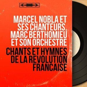 Marcel Nobla et ses chanteurs, Marc Berthomieu et son orchestre 歌手頭像