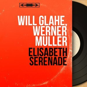 Will Glahé, Werner Müller 歌手頭像