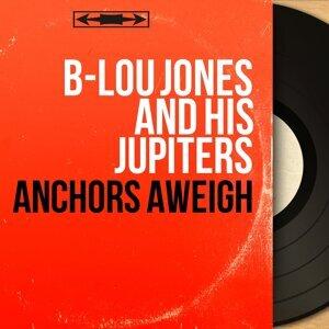 B-Lou Jones and His Jupiters 歌手頭像