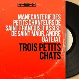 Manécanterie des Petits Chanteurs de Saint François d'Assise de Saint Maur, André Batejat 歌手頭像