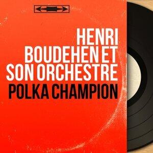 Henri Boudehen et son orchestre 歌手頭像