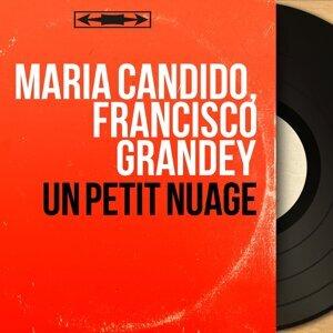 Maria Candido, Francisco Grandey 歌手頭像