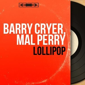 Barry Cryer, Mal Perry 歌手頭像