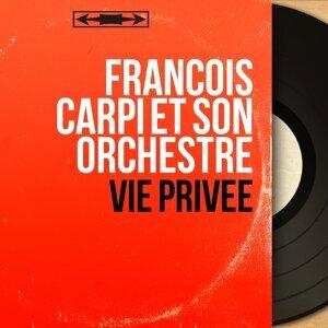 François Carpi et son orchestre 歌手頭像