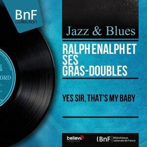 Ralph Enalph et ses Gras-Doubles 歌手頭像