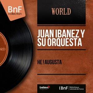 Juan Ibanez y Su Orquesta 歌手頭像