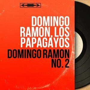Domingo Ramon, Los Papagayos 歌手頭像