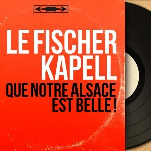 Le Fischer Kapell 歌手頭像