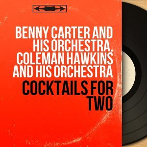 Benny Carter and His Orchestra, Coleman Hawkins and His Orchestra 歌手頭像