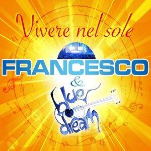 Francesco e i Bluedream 歌手頭像