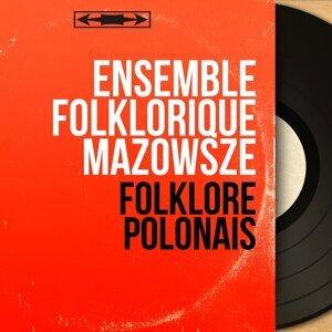 Ensemble folklorique Mazowsze 歌手頭像