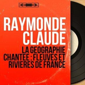 Raymonde Claude 歌手頭像