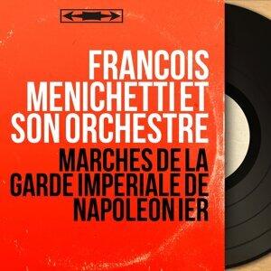 François Menichetti et son orchestre 歌手頭像