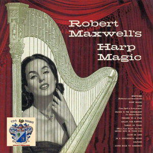 Robert Maxwell and His Orchestra 歌手頭像