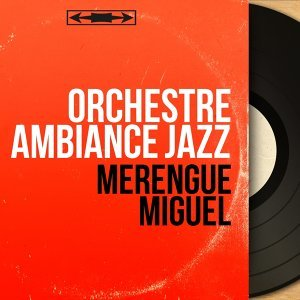 Orchestre Ambiance Jazz 歌手頭像