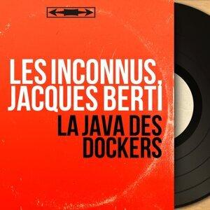 Les Inconnus, Jacques Berti 歌手頭像