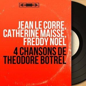 Jean Le Corre, Catherine Maisse, Freddy Noël 歌手頭像