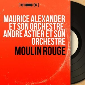 Maurice Alexander et son orchestre, André Astier et son orchestre 歌手頭像