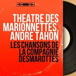 Théâtre des marionnettes, André Tahon 歌手頭像