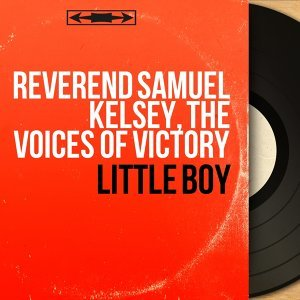 Reverend Samuel Kelsey, The Voices of Victory 歌手頭像