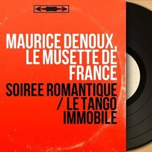 Maurice Denoux, Le musette de France 歌手頭像