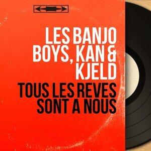Les Banjo Boys, Kan & Kjeld 歌手頭像