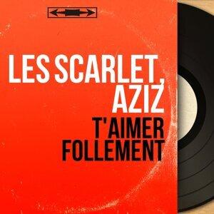 Les Scarlet, Aziz 歌手頭像