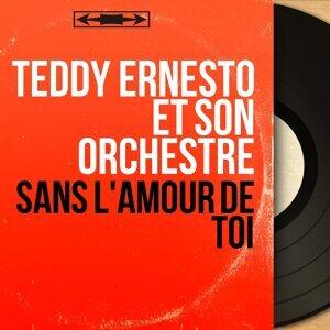 Teddy Ernesto et son orchestre 歌手頭像