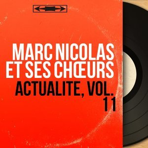 Marc Nicolas et ses chœurs 歌手頭像