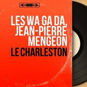Les Wa Ga Da, Jean-Pierre Mengeon 歌手頭像