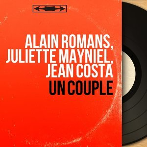 Alain Romans, Juliette Mayniel, Jean Costa 歌手頭像