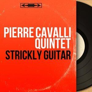 Pierre Cavalli Quintet 歌手頭像