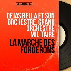 Dejas Bella et son orchestre, Grand Orchestre Militaire 歌手頭像