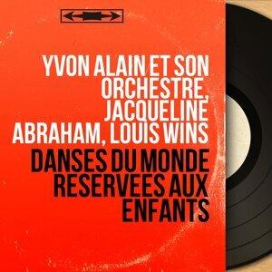 Yvon Alain et son orchestre, Jacqueline Abraham, Louis Wins 歌手頭像