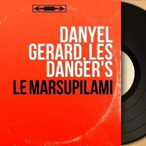 Danyel Gerard, Les Danger's 歌手頭像