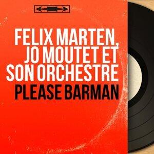 Félix Marten, Jo Moutet et son orchestre 歌手頭像