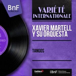 Xavier Martell y Su Orquesta 歌手頭像