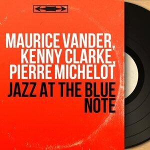 Maurice Vander, Kenny Clarke, Pierre Michelot 歌手頭像