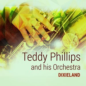 Teddy Phillips and his Orchestra 歌手頭像