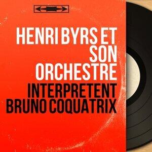 Henri Byrs et son orchestre 歌手頭像