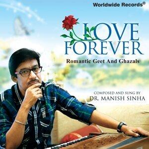 Dr. Manish Sinha 歌手頭像