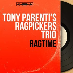 Tony Parenti's Ragpickers Trio 歌手頭像