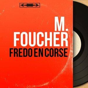 M. Foucher 歌手頭像