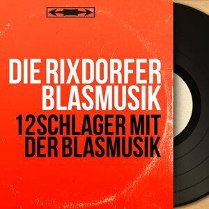 Die Rixdorfer Blasmusik 歌手頭像