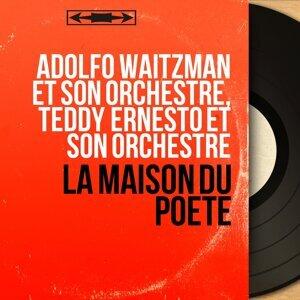 Adolfo Waitzman et son orchestre, Teddy Ernesto et son orchestre 歌手頭像