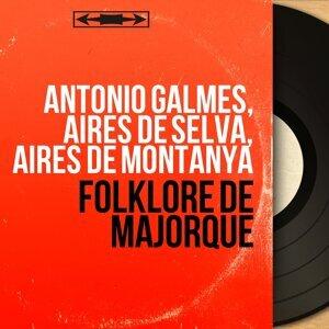 Antonio Galmes, Aires de Selva, Aires de Montanya 歌手頭像