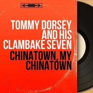Tommy Dorsey and His Clambake Seven