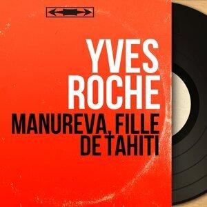 Yves Roche 歌手頭像