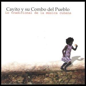 Cayito y Su Combo del Pueblo