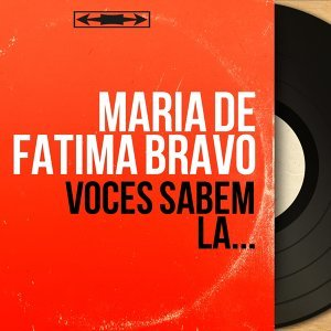 Maria de Fatima Bravo